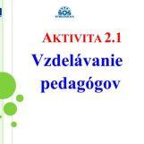 """Aktivity pedagógov projektu """"Moderné vzdelávanie - úspešní absolventi"""""""